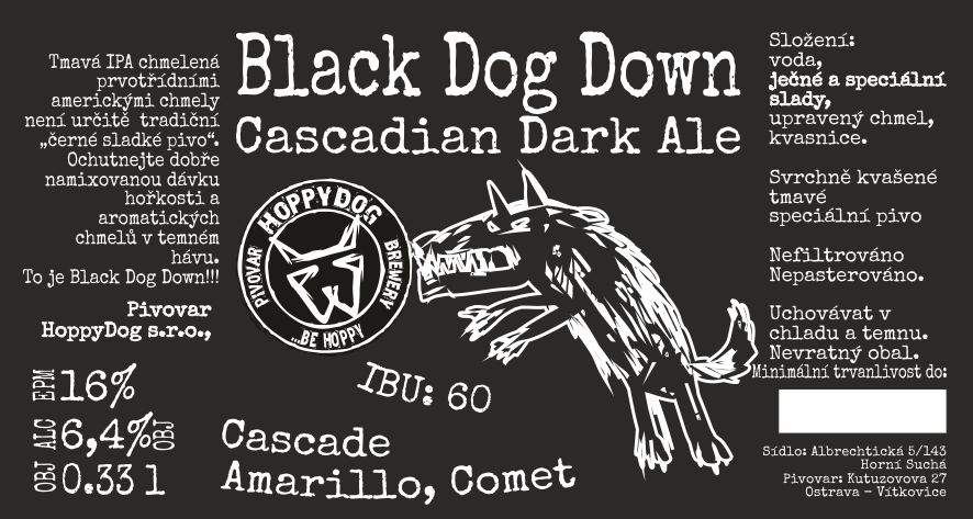 Black Dog Down 16 - Cascadian Dark Ale