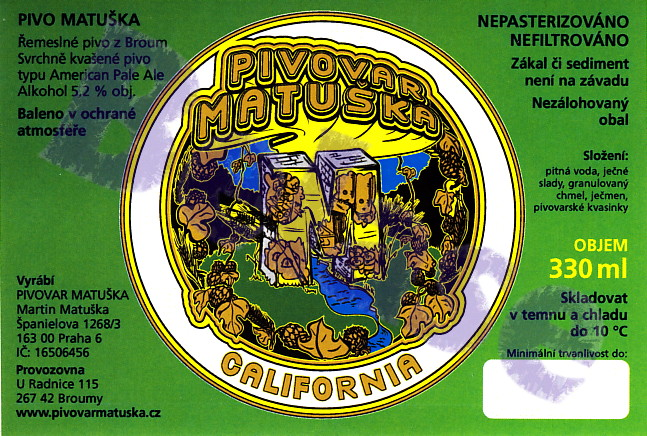 Matuška Califormia